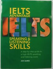 IELTS ADVANTAGE SPEAKING &LISTENING SKILLS A STEP-BY-SEP GUIDE TO A HIGH IELTS