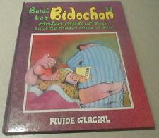 Binet / LES BIDOCHON N° 11 :Bidochon LES MATINS MIDI SOIR ( Edition originale )