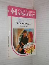 EROE PER CASO Miranda Lee Harlequin Mondadori 1995 Collana Harmony 1122 romanzo