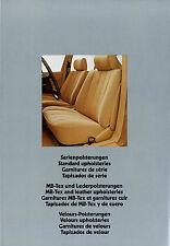 Prospekt Mercedes Polster 6/79 brochure upholsteries 1979 Auto Autoprospekt 8 S.