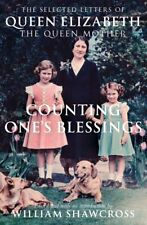 QUEEN ELIZABETH THE QUEEN MOTHER __ LETTERS __ COUNTING ONE'S BLESSINGS _ NEW