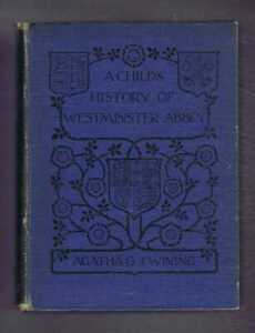 Church Architecture: 1910 Twining; A Child's History of Westminster Abbey