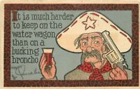 Arts Crafts Cowboy drinking saying artist impression 1907 Postcard 11809