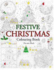 Festive Christmas: Colouring Book, Black, De-ann, New condition, Book
