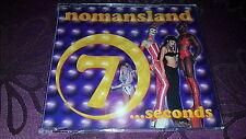 Nomansland / 7 ... seconds - Maxi CD