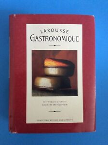 Larousse Gastronomique : The World's Greatest Culinary Encyclopedia 2001 Edition