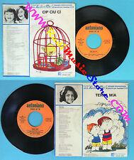 LP 45 7'' ZECCHINO D'ORO Cip ciu ci Terra mia 1979 italy ANTONIANO no cd mc vhs*