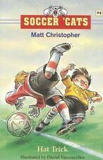 NEW - Soccer 'Cats #4: Hat Trick by Christopher, Matt