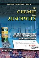 Die Chemie von Auschwitz: Die Technologie und toxikologie