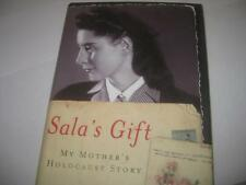 Sala's Gift: My Mother's Holocaust Story by Ann Kirschner