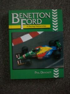 BENETTON FORD A RACING PARTNERSHIP  .PHIL DRACKETT EXCELLENT