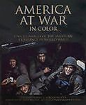 America at War in Color: Unique Images of the American Experience in World War