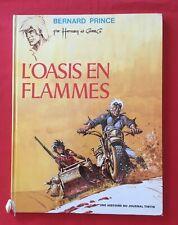 BERNARD PRINCE 5 L'OASIS EN FLAMMES EO 1972 DARGAUD HERMANN GREG ETAT CORRECT BD