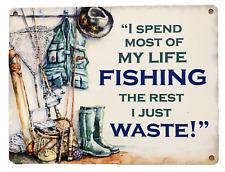 METAL TIN FISHING SIGN PLAQUE GIFT FISHERMAN TIME SPENT FISHING