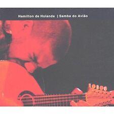 HAMILTON DE HOLANDA - SAMBA DE AVIAO  CD NEUF
