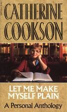 (Good)-Let Me Make Myself Plain: A Personal Anthology (Paperback)-Cookson, Cathe