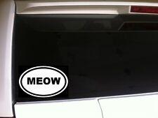 "MEOW Oval Car Decal Vinyl Sticker 6"" *D26 Funny Laptop Cat Kitten Lady Pets Love"