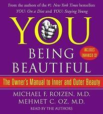 You : Being Beautiful - Owner's Manual by Mehmet C. Oz (2008, CD, Abridged)