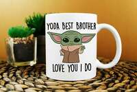Yoda Best Brother Mug Best Brother Ever Gift Baby Yoda Mug Funny Gift For