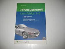 Fahrzeugtechnik. Lernfelder 1 - 4. Arbeitsheft von Kern / Lang..  2. Aufl. 2006