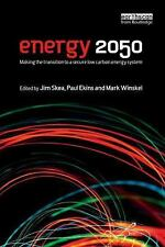 Energy 2050 : Making the Transition to a Secure Low-Carbon Energy System by...