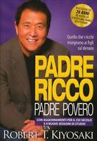 LIBRO PADRE RICCO PADRE POVERO CON AGGIORNAMENTI PER IL XXI SECOLO - R. KIYOSAKI