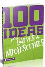 100 Ideas Para Lideres de Adolescentes (Paperback or Softback)