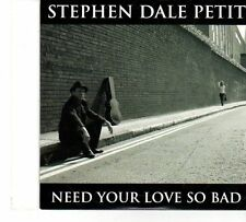 (FT640) Stephen Dale Petit, Need Your Love So Bad - 2010 DJ CD