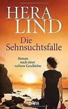 Die Sehnsuchtsfalle: Roman nach einer wahren Geschichte ...   Buch   Zustand gut