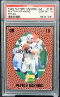 1998 Playoff Momentum Retail PEYTON MANNING Rookie Card PSA 10 GEM MINT Pop 17