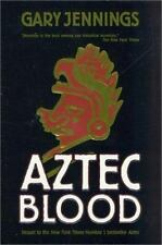 Aztec: Aztec Blood 3 by Gary Jennings (2001, Hardcover, Revised)
