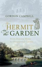 NEW - The Hermit in the Garden: From Imperial Rome to Ornamental Gnome