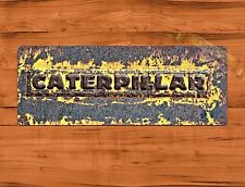 "Tin Sign ""Caterpillar Rough"" Farm Rustic Wall Decor"