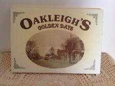 OAKLEIGH'S GOLDEN DAYS, A PICTORIAL HISTORY. 1st ED 1988. HISTORICAL SOCIETY.