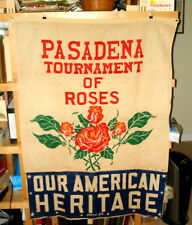 1950 3' x 4' PASADENA TOURNAMENT OF ROSES 'Our American Heritage' Banner NR