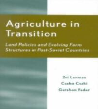 Agriculture in Transition: Land Policies and Evolving Farm Structures in Post...