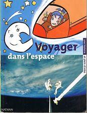 Voyager Dans l'Espace * NATHAN * Superscope * astronaute Lune Mars * 7 / 8 ans