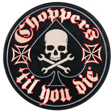 Choppers 'Til You la Patch espalda Patch aufbügler Biker rocker Harley 1% Skull