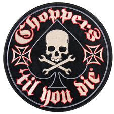 Choppers 'Til You la Back Patch schiena ricamate aufbügler Biker Rocker HARLEY 1%
