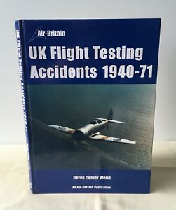 Derek Collier Webb - UK Flight Testing Accidents 1940-71 - UK 1st HB Air Britain