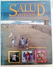 Salud Integral Un enfoque Preventivo por Belarmina Morales Puerto Rico HC L1463