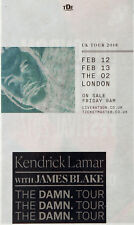 KENDRICK LAMAR JAMES BLAKE FEBRUARY 2018 THE O2 LONDON ADVERT  THE DAMN TOUR