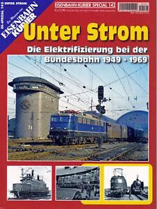 Eisenbahn Kurier Special Nr. 142 / Unter Strom