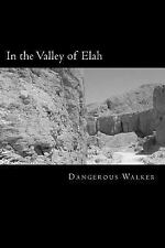 The Watchmen: In the Valley of Elah by Dangerous Walker (2015, Paperback)