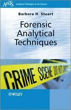 Analytical Techniques in the Sciences (AnTs) *: Forensic Analytical...