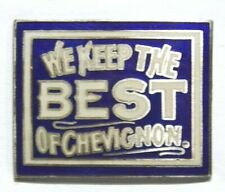 PINS VETEMENT MODE CHEVIGNON WE KEEP THE BEST DEMONS ET MERVEILLES