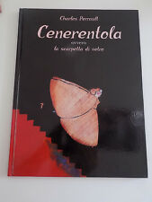 CENERENTOLA OVVERO LA SCARPETTA DI VETRO - PERRAULT - IL CASTORO 2003 - A11