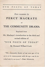SOME COMMENTS BY PERCY MACKAYE ON COMMUNITY DRAMA - 1923 BOOKLET