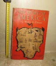 Livre: The story of America de Mary D. CHASE, 1935. Rare