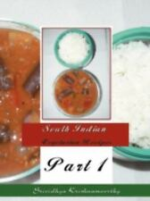 South Indian Vegetarian Recipes : Part 1 by Srividhya Krishnamoorthy (2008,...